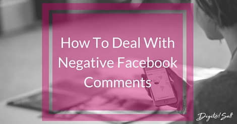 How To Deal With Negative Facebook Comments