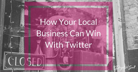 How Your Local Business Can Win With Twitter